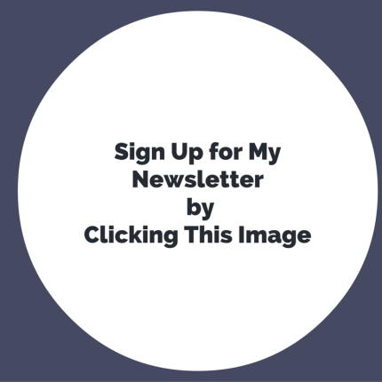 Sign Up for my newsletter by clicking this image2.